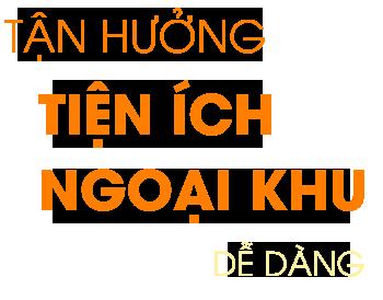 tan-huong-tien-ich-ngoai-khu