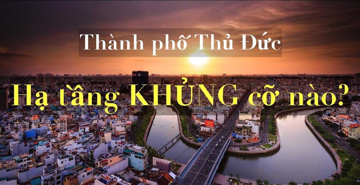 ha tang thanh pho thu duc - THÔNG TIN QUY HOẠCH THÀNH PHỐ THỦ ĐỨC